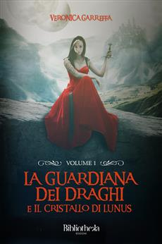 La Guardiana dei Draghi - Volume 1
