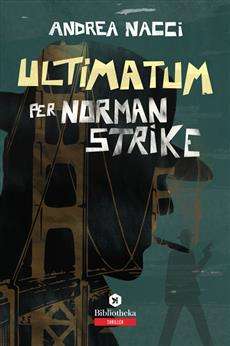 Ultimatum per Norman Strike