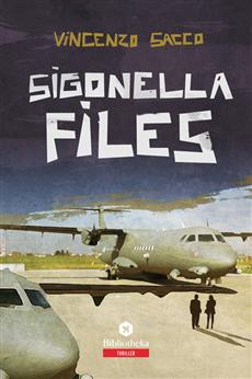 Sigonella Files